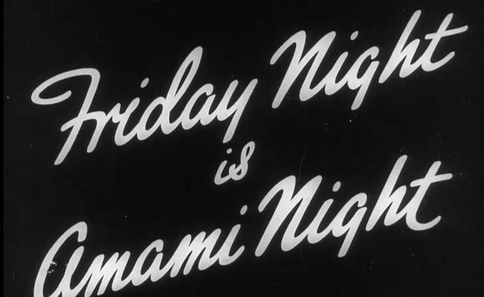 Friday Night is AmamiNight